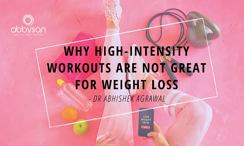 Why High-Intensity Workouts Are Not Great For Weight Loss