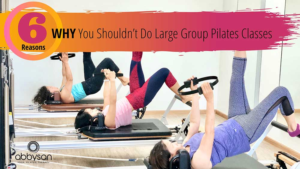 6 Reasons Why You Shouldn't Do Large Pilates Classes