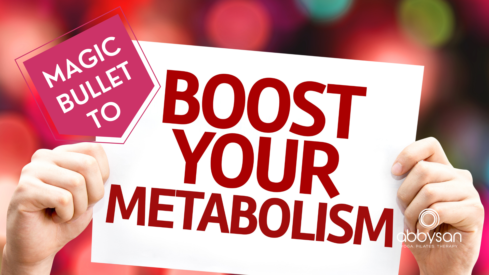 For Boosting Your Metabolism